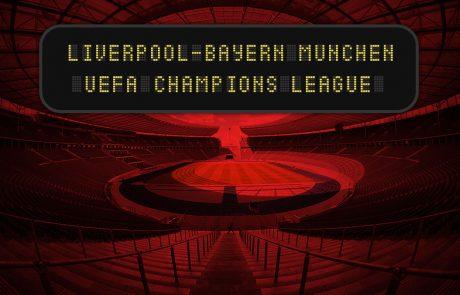 ליגת האלופות – ליברפול – באיירן מינכן